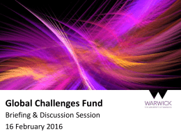 Global Challenges Fund Briefing & Discussion Session 16 February 2016