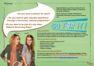England Netball is currently recruiting the next University Netbal University of Warwick.
