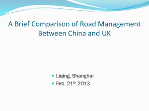 A Brief Comparison of Road Management Between China and UK Liqing, Shanghai