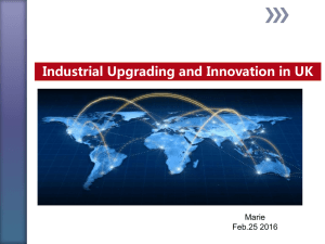 Industrial Upgrading and Innovation in UK Marie Feb.25 2016