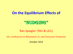 """NudgiNg"" On the Equilibrium Effects of Ran Spiegler (TAU & UCL)"