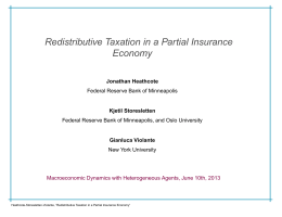 Redistributive Taxation in a Partial Insurance Economy