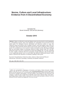 Norms, Culture and Local Infrastructure: Evidence from A Decentralised Economy October 2010