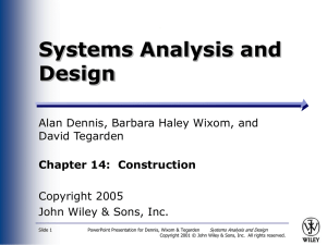 Systems Analysis and Design Alan Dennis, Barbara Haley Wixom, and David Tegarden