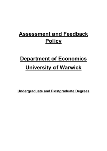 Assessment and Feedback Policy Department of Economics University of Warwick