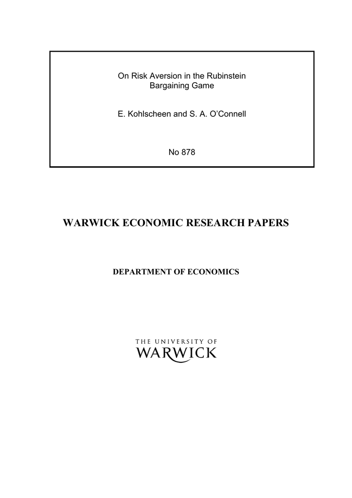 WARWICK ECONOMIC RESEARCH PAPERS On Risk Aversion in the