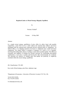 Regulated Limits  in Mixed Strategy Oligopoly Equilibria by Norman J Ireland*