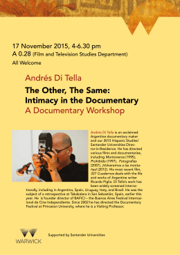 Andrés Di Tella A Documentary Workshop The Other, The Same: