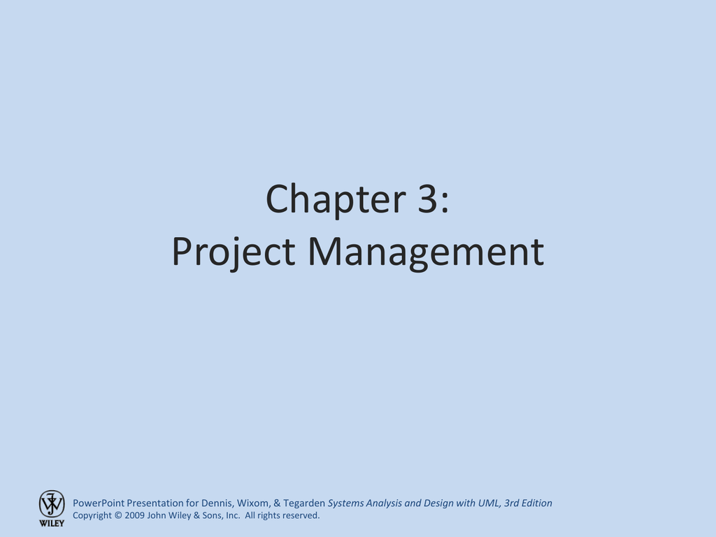 Chapter 3 Project Management Systems Analysis And Design With Uml 3rd Edition