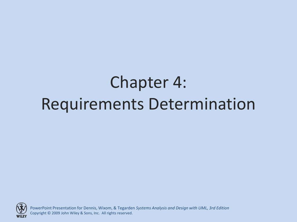 Chapter 4 Requirements Determination Systems Analysis And Design With Uml 3rd Edition