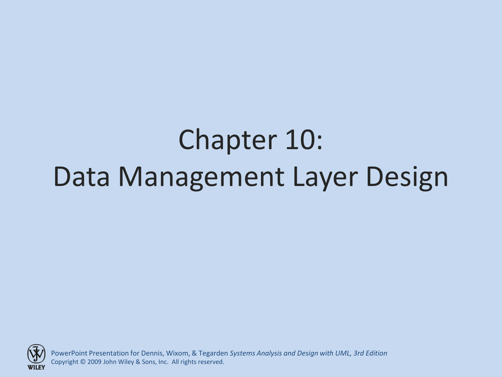 Chapter 10 Data Management Layer Design