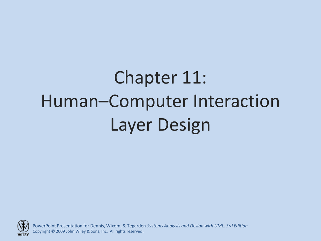 Chapter 11 Human Computer Interaction Layer Design