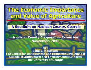 The Economic Importance and Value of Agriculture Prepared for: