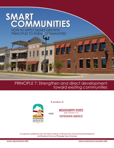 PRINCIPLE 7: Strengthen and direct development toward existing communities