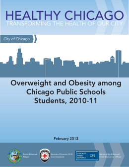 HEALTHY CHICAGO Overweight and Obesity among Chicago Public Schools Students, 2010-11