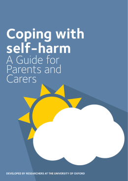 Coping with self-harm A Guide for Parents and