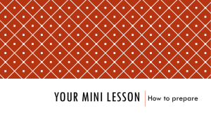 YOUR MINI LESSON How to prepare