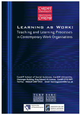 L e a r n i n g  ... Teaching and Learning Processes in Contemporary Work Organisations