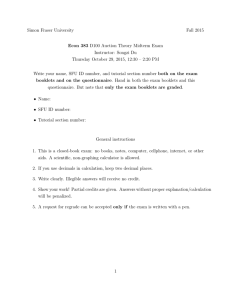 Simon Fraser University Fall 2015 Econ 383 D100 Auction Theory Midterm Exam