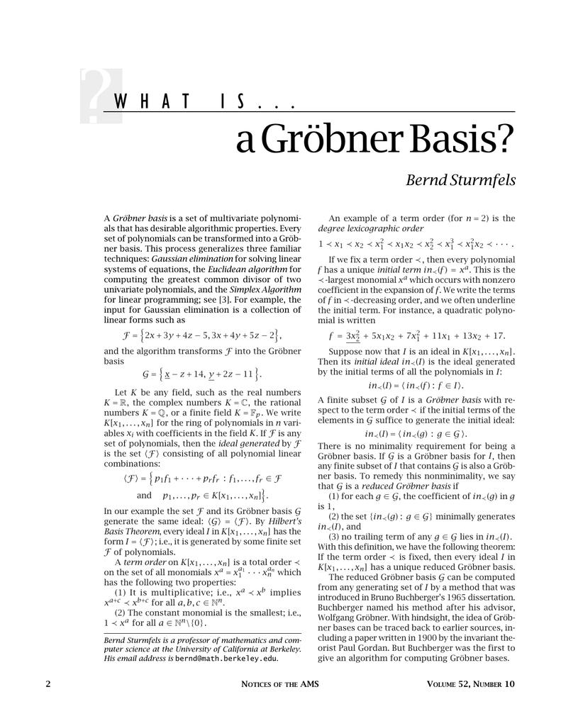 a Gröbner Basis? Bernd Sturmfels