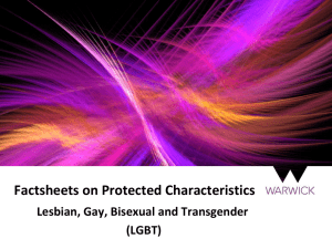 Factsheets on Protected Characteristics Lesbian, Gay, Bisexual and Transgender (LGBT)
