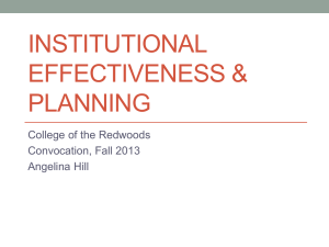 INSTITUTIONAL EFFECTIVENESS & PLANNING College of the Redwoods