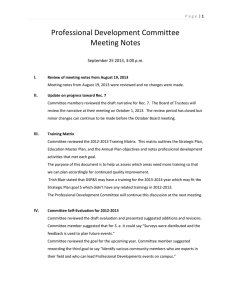 Professional Development Committee Meeting Notes  September 25 2013, 3:00 p.m.
