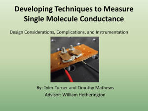 Developing Techniques to Measure Single Molecule Conductance