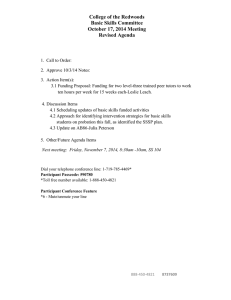 College of the Redwoods Basic Skills Committee October 17, 2014 Meeting Revised Agenda