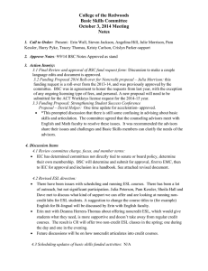 College of the Redwoods Basic Skills Committee October 3, 2014 Meeting Notes