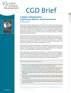 CGD Brief A Better Globalization: Legitimacy, Reform, and Governance By Kemal Dervis˛