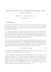 Example Based Mini-Course on Mathematical Modelling: Liquid Crystal Transitions 1 Introduction