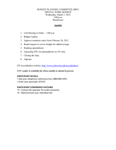 BUDGET PLANNING COMMITTEE (BPC) SPECIAL WORK SESSION Wednesday, March 7, 2012 3:00 p.m.
