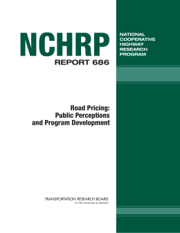 NCHRP REPORT 686 Road Pricing: Public Perceptions