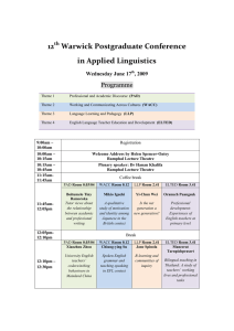 12  Warwick Postgraduate Conference  in Applied Linguistics  Programme