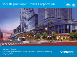 York Region Rapid Transit Corporation Highway 7 Update