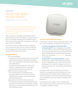 ARubA 200 SERIES ACCESS POINTS bringing 802.11ac to the masses