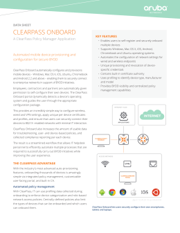 CLEARPASS ONBOARD A ClearPass Policy Manager Application DATA SHEET KEY FEATURES