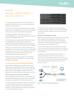ArUBA S3500 MoBILITy ACCESS SWITCh data sheet