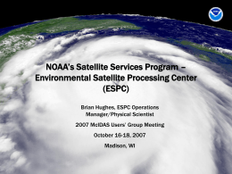 NOAA's Satellite Services Program – Environmental Satellite Processing Center (ESPC)