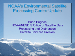 NOAA's Environmental Satellite Processing Center Update