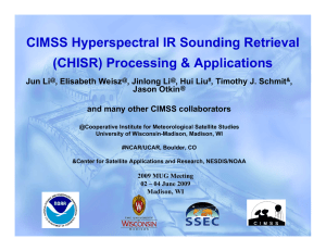 CIMSS Hyperspectral IR Sounding Retrieval (CHISR) Processing & Applications