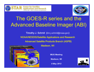 The GOES-R series and the Advanced Baseline Imager (ABI) )