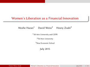 Women's Liberation as a Financial Innovation Moshe Hazan David Weiss Hosny Zoabi