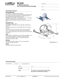 "RL530 5"" PAR30 Incandescent New Construction Recessed Downlight Specifications/Features"