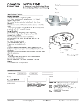 "RA6226HEMVR 6"" Horizontal Lamp Architectural Grade Remodel Compact Fluorescent Housing Specifications/Features"