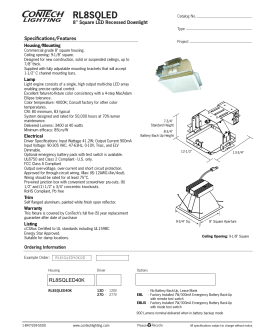 "RL8SQLED 8"" Square LED Recessed Downlight Specifications/Features Housing/Mounting"