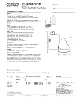 CTL8029(S/M/F)4 Optica T4 Ceramic Metal Halide Track Fixture Specifications/Features