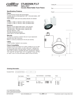 CTL8029(W/F)17 Optica ED17 Ceramic Metal Halide Track Fixture Specifications/Features