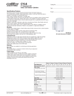 "CYL6 6"" Integrated LED Indoor and Outdoor Cylinders Specifications/Features"